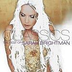 Sarah Brightman Classics: The Best Of Sarah Brightman