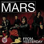 Thirty Seconds To Mars From Yesterday (Radio Edit)