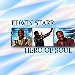 Edwin Starr Edwin Starr Hero Of Soul