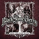 Black Stone Cherry Hell & High Water (3-Track Maxi-Single)