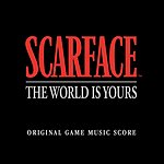 Marc Baril Scarface - The World Is Yours: Original Game Music Score (Edited)