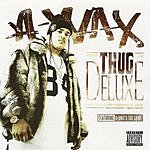 A-Wax Thug Deluxe (Parental Advisory)