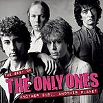 The Only Ones Another Girl Another Planet - The Best Of