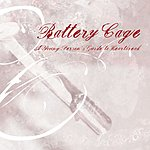 Battery Cage A Young Person's Guide To Heartbreak