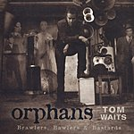 Tom Waits Orphans