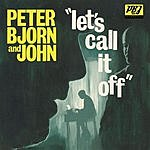 Peter Bjorn & John Let's Call It Off (3-Track Single)
