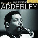 Cannonball Adderley Riverside Profiles: Cannonball Adderley (Bonus Disc)