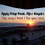Andy Prinz The Way I Feel/Do You Care