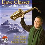 Dave Glasser Above The Clouds