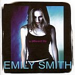 Emily Smith A Different Life