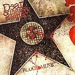 Dead Celebrity Status Blood Music