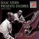 Isaac Stern Isaac Stern Presents Encores: Violin And Piano