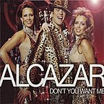 Alcazar Don't You Want Me (4-Track Maxi-Single)