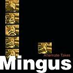 Charles Mingus Alternate Takes