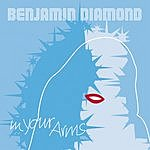 Benjamin Diamond In Your Arms (Single)