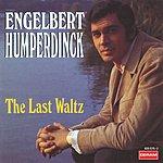 Engelbert Humperdinck The Last Waltz