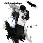 Dirty Pretty Things Deadwood (Acoustic)