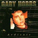 Gary Hobbs Ardiente
