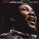 Toots & The Maytals Ska Father