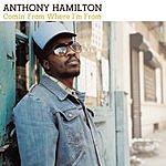 Anthony Hamilton Comin' From Where I'm From (Single)