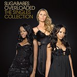 Sugababes Overloaded: The Singles Collection (Deluxe)