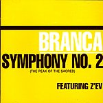 Glenn Branca Symphony No.2, 'The Peak Of The Sacred'