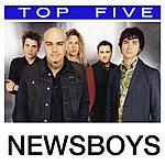 Newsboys Top 5: Hits (5-Track Maxi-Single)