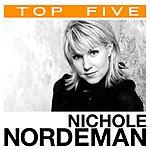 Nichole Nordeman Top 5: Hits (5-Track Maxi-Single)