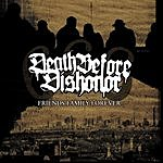 Death Before Dishonor Friends Family Forever (Reissue)