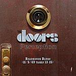 The Doors Roadhouse Blues (11/5/69, Takes 13-15)