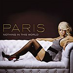 Paris Hilton Nothing In This World (Jason Nevins Extended Remix)