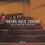 Taking Back Sunday Liar (It Takes One To Know One)/Spin (Live)