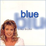 Erika Bruhn Blue/Der Weg Nach Sunny Hill (Single)