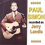 Paul Simon Paul Simon Recorded As Jerry Landis