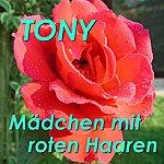 Tony Mädchen Mit Roten Haaren Stimmungslieder - Partyknüller