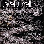 Dave Burrell Momentum