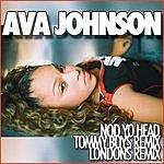 Ava Johnson Nod Yo Head (Remixes)