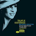 Trijntje Oosterhuis Do You Know The Way To San Jose?/Anyone Who Had A Heart