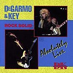 DeGarmo & Key Rock Solid Absolutely Live