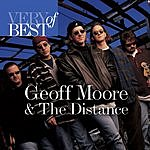 Geoff Moore & The Distance Very Best Of Geoff Moore & The Distance