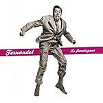 Fernandel Le Flamboyant