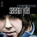 Serena Ryder If Your Memory Serves You Well