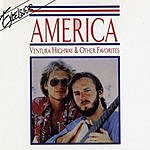 America Ventura Highway & Other Favorites
