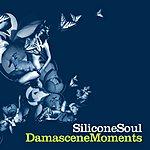 Silicone Soul Damascene Moments/The White Rose Dub