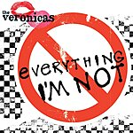 The Veronicas Everything I'm Not (3-Track Maxi-Single)