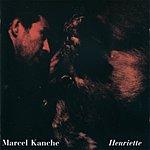 Marcel Kanche Henriette