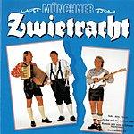 Münchner Zwietracht Münchner Zwietracht