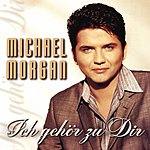 Michael Morgan Ich Gehör Zu Dir