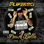 Lil' Flip I'm A Balla: The Mixtape (Parental Advisory)