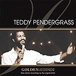 Teddy Pendergrass Golden Legends: Teddy Pendergrass